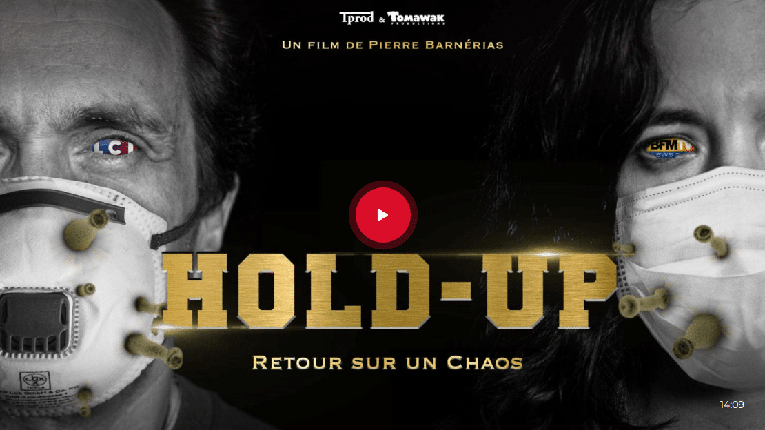 HOLD-UP : le documentaire censuré de 2020 sur le covid-19